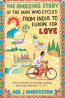 NonFic: The Amazing Story of the Man who Cycled From India to Europe for Love by Per J. Andersson; Translated from Swedish by Anna Holmwood.