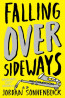 YA FIC: Falling Over Sideways by Jordan Sonnenblick