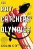 FIC: Rat Catchers' Olympics by Colin Cotterill