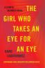 FIC:  The Girl Who Takes an Eye for an Eye by David Lagercrantz