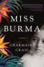 FIC: Miss Burma by Charmaine Craig