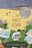 YA FIC: The Only Road by Alexandra Diaz