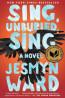FIC: Sing, Unburied, Sing by Jesmyn Ward