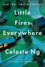 FIC: Little Fires Everywhere by Celeste Ng