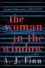 FIC: The Woman in the Window by A.J. Finn