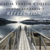 May Exhibit: 'Reflections,' Acadia Senior College Member Show