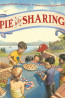 E FIC: Pie is For Sharing by Stephanie Parsley Ledyard and illustrations by Jason Chin