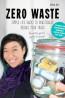 NONFIC: Zero Waste: Simple Life Hacks to Drastically Reduce Your Trash by Shia Su