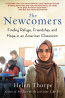 NONFIC: The Newcomers:  Finding Refuge, Friendship, and Hope in an American Classroom, by Helen Thorpe