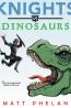 J FIC: Knights vs. Dinosaurs by Matt Phelan