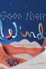 PIC FIC: Good Night, Wind by Linda Elovitz Marshall