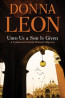 FIC: Unto Us a Son is Given by Donna Leon.
