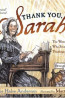 J NONFIC: Thank You, Sarah:  The Woman Who Saved Thanksgiving by Laurie Halse Anderson