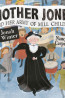 J NONFIC: Mother Jones And Her Army Of Mill Children by Jonah Winter; illustrations by Nancy Carpenter