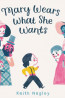 J FIC: Mary Wears What She Wants by Keith Negley