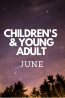 What's New in June: Children's & Young Adult
