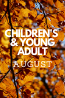 What's New in August: Children's & Young Adult