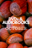What's New in October: DVDs & Audiobooks