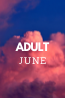 What's New in June: Adult Collections