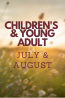 What's New in July & August: Children's & Young Adult Collections