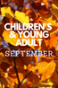 What's New In September: Children's & Young Adult
