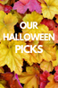 Our Halloween Movie Picks